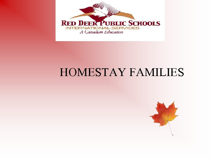 HOMESTAY FAMILIES