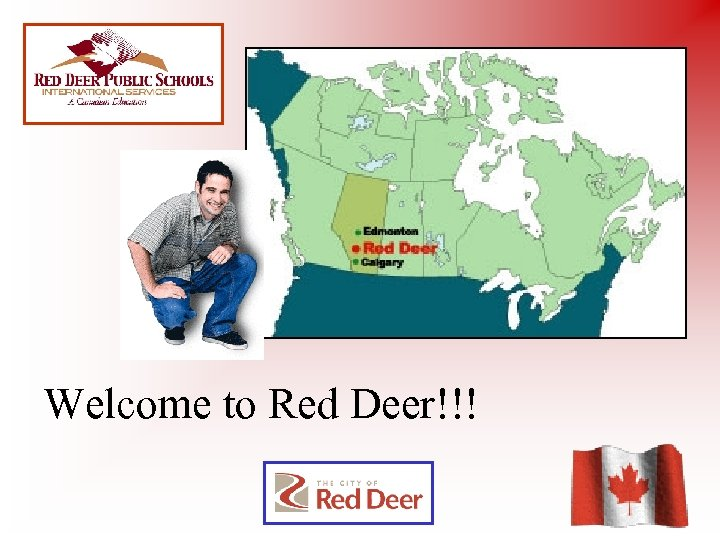 Welcome to Red Deer!!!
