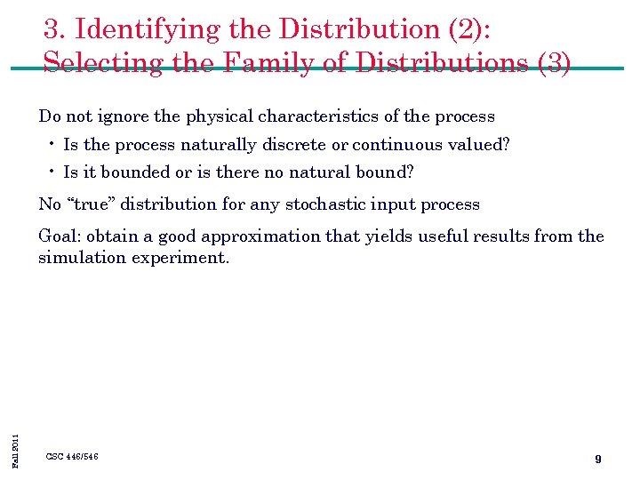 3. Identifying the Distribution (2): Selecting the Family of Distributions (3) Do not ignore