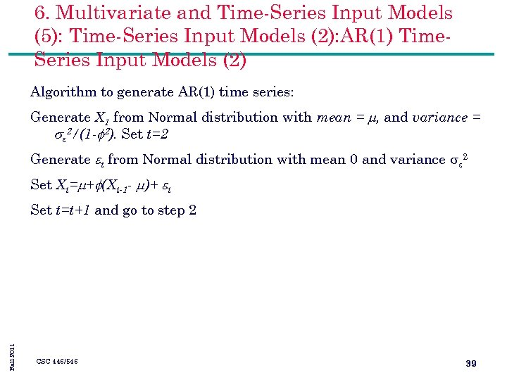 6. Multivariate and Time-Series Input Models (5): Time-Series Input Models (2): AR(1) Time. Series