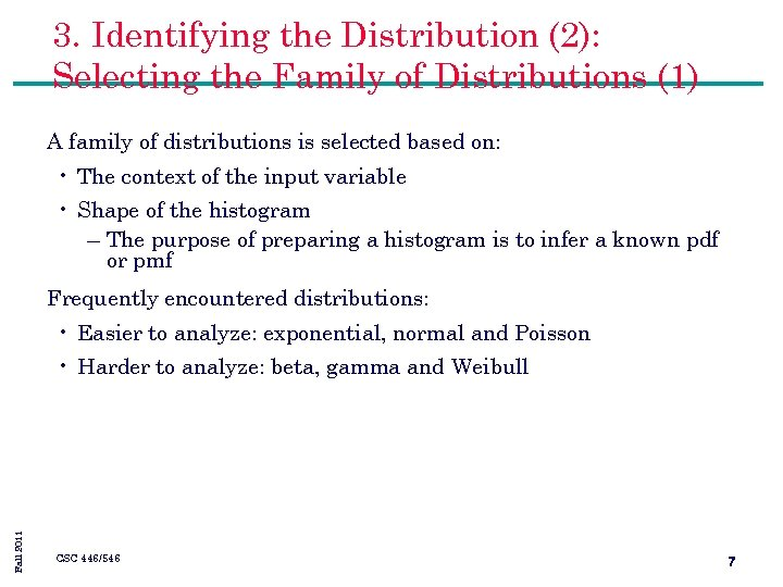 3. Identifying the Distribution (2): Selecting the Family of Distributions (1) A family of