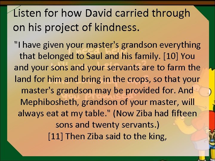 Listen for how David carried through on his project of kindness.