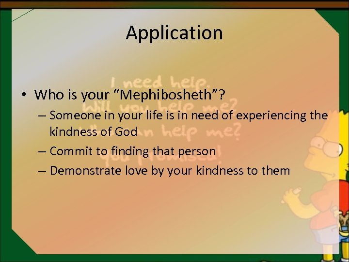 """Application • Who is your """"Mephibosheth""""? – Someone in your life is in need"""