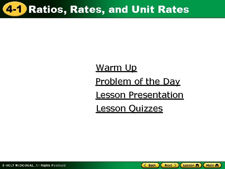 4 -1 Ratios, Rates, and Unit Rates Warm Up Problem of the Day Lesson