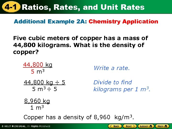 4 -1 Ratios, Rates, and Unit Rates Additional Example 2 A: Chemistry Application Five