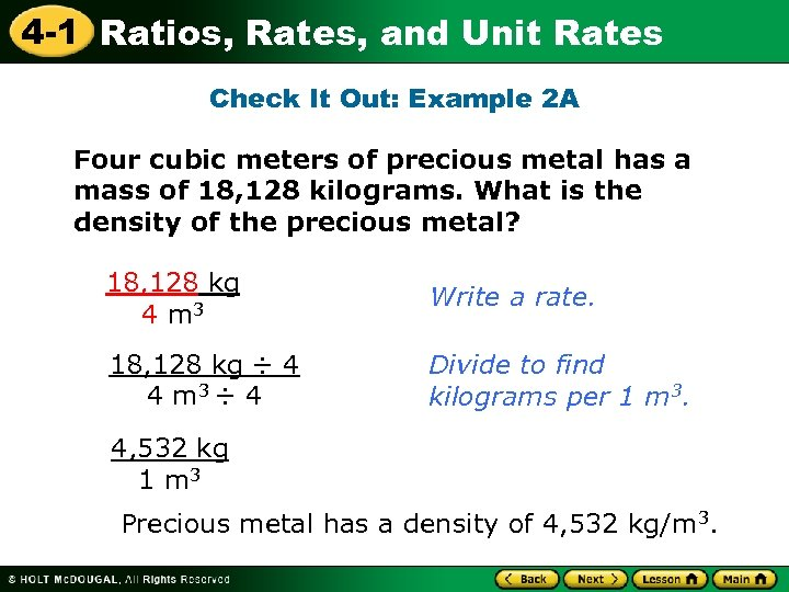 4 -1 Ratios, Rates, and Unit Rates Check It Out: Example 2 A Four