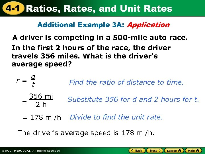 4 -1 Ratios, Rates, and Unit Rates Additional Example 3 A: Application A driver