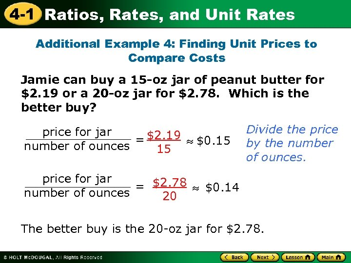 4 -1 Ratios, Rates, and Unit Rates Additional Example 4: Finding Unit Prices to