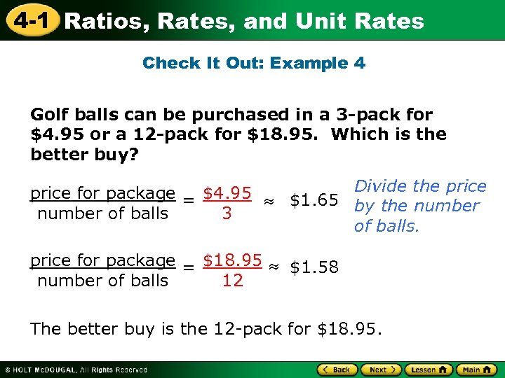 4 -1 Ratios, Rates, and Unit Rates Check It Out: Example 4 Golf balls