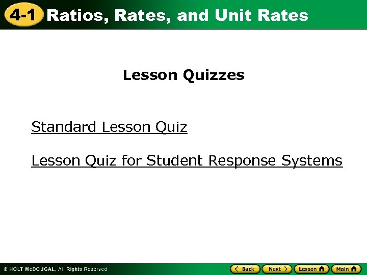 4 -1 Ratios, Rates, and Unit Rates Lesson Quizzes Standard Lesson Quiz for Student