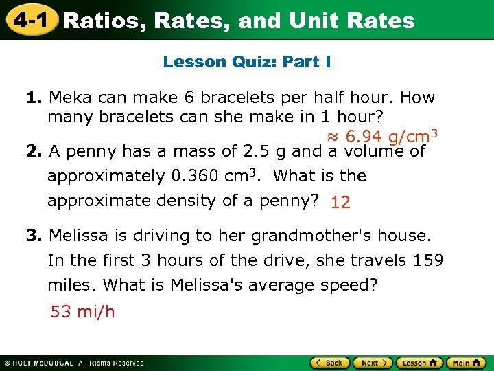 4 -1 Ratios, Rates, and Unit Rates Lesson Quiz: Part I 1. Meka can