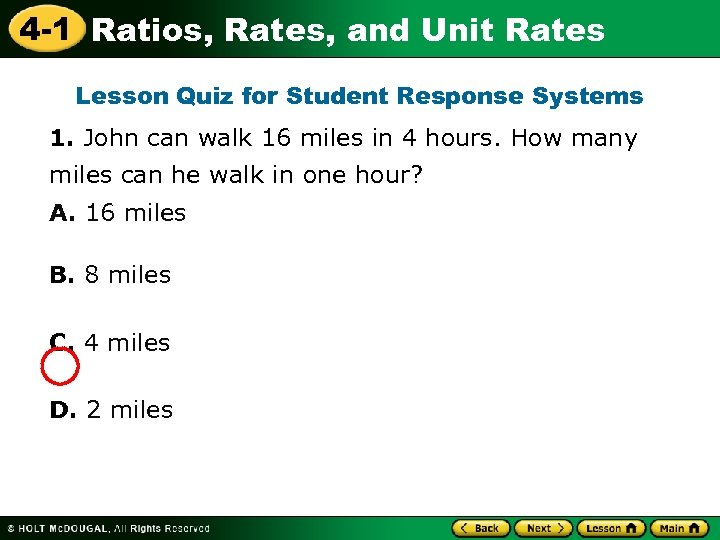 4 -1 Ratios, Rates, and Unit Rates Lesson Quiz for Student Response Systems 1.