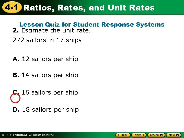 4 -1 Ratios, Rates, and Unit Rates Lesson Quiz for Student Response Systems 2.