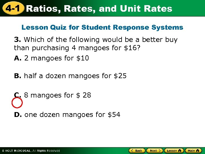4 -1 Ratios, Rates, and Unit Rates Lesson Quiz for Student Response Systems 3.