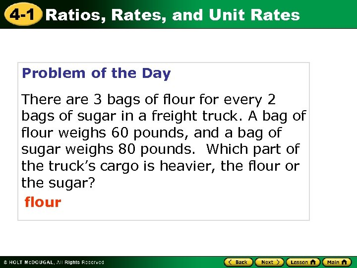 4 -1 Ratios, Rates, and Unit Rates Problem of the Day There are 3