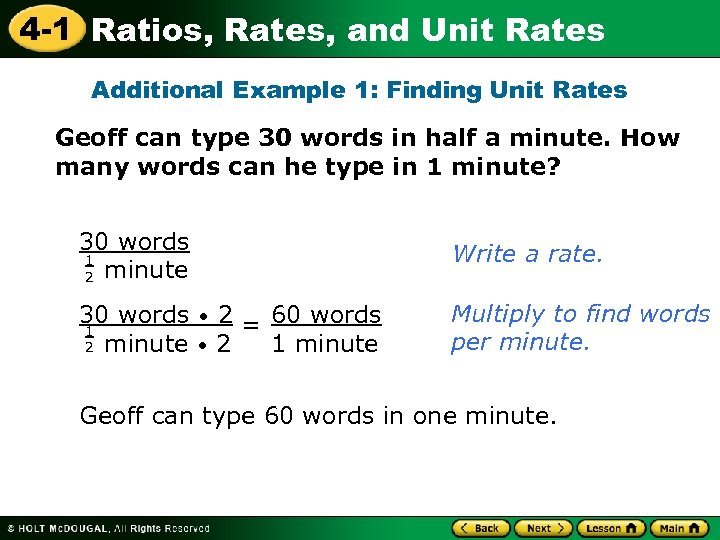 4 -1 Ratios, Rates, and Unit Rates Additional Example 1: Finding Unit Rates Geoff
