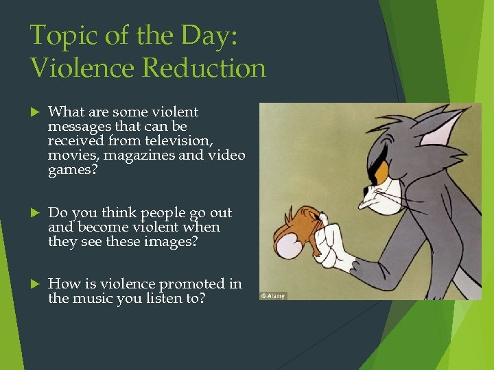 Topic of the Day: Violence Reduction What are some violent messages that can be
