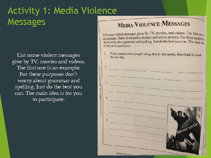 Activity 1: Media Violence Messages List some violent messages give by TV, movies and