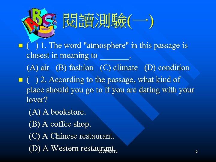 閱讀測驗(一) n n ( ) 1. The word