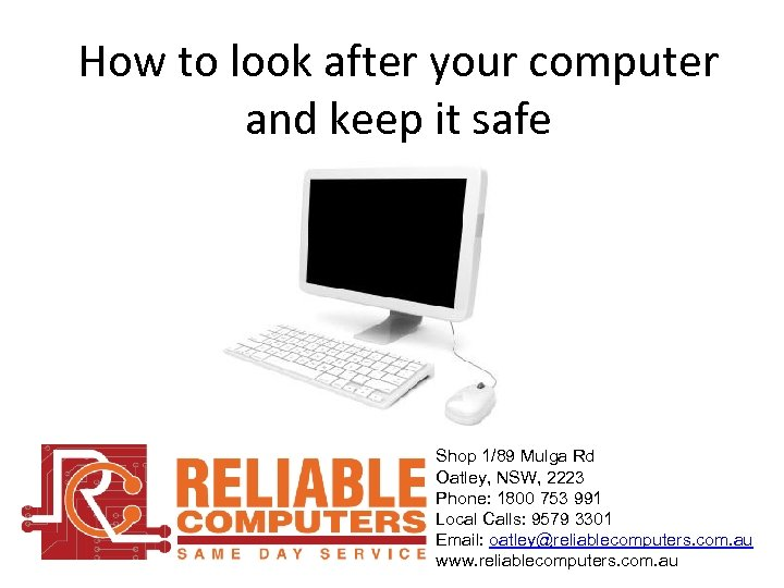How to look after your computer and keep it safe Shop 1/89 Mulga Rd