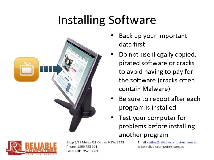 Installing Software • Back up your important data first • Do not use illegally