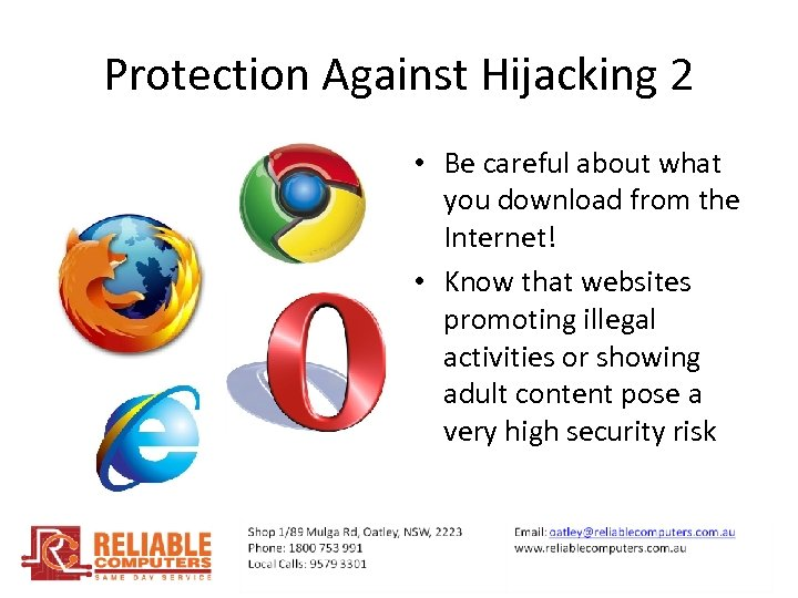 Protection Against Hijacking 2 • Be careful about what you download from the Internet!