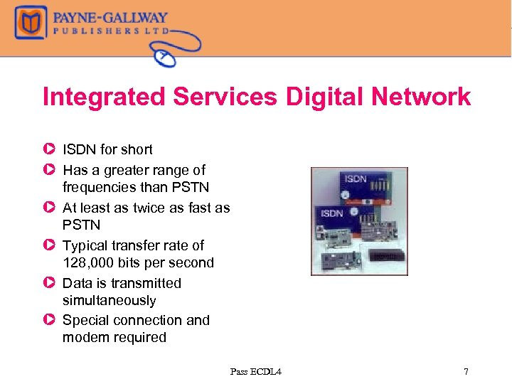 Integrated Services Digital Network Z ISDN for short Z Has a greater range of