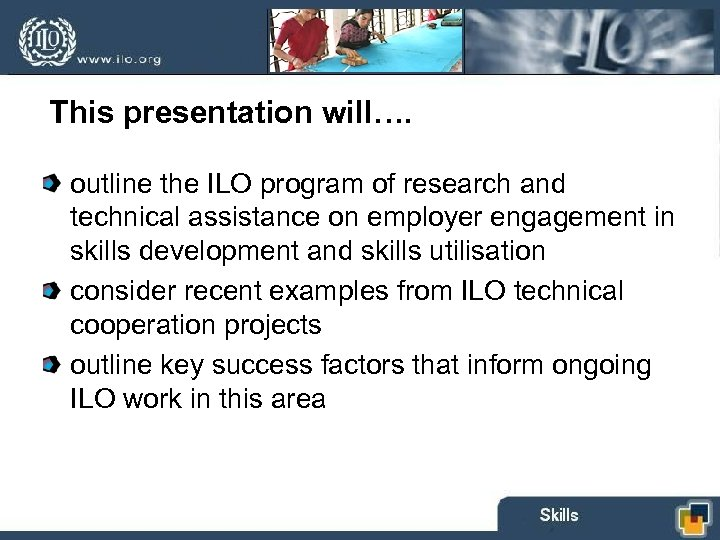 This presentation will…. outline the ILO program of research and technical assistance on employer