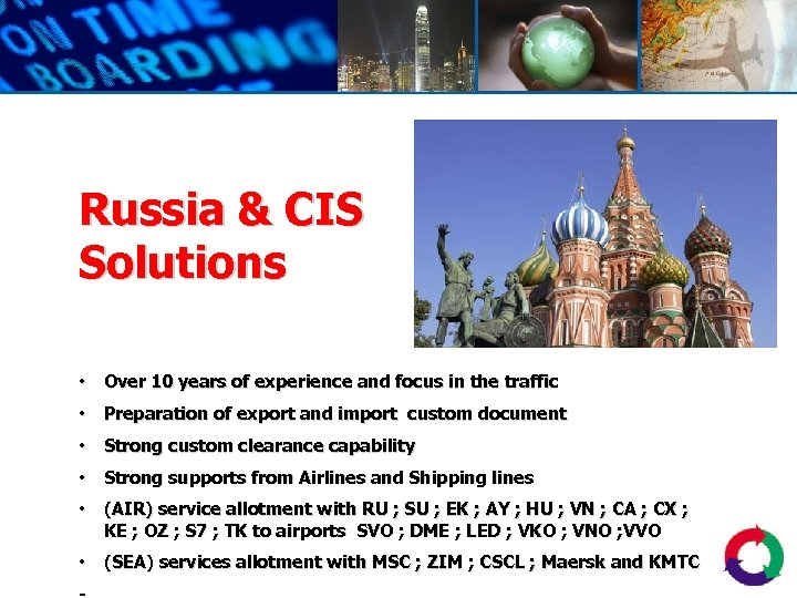 Russia & CIS Solutions • Over 10 years of experience and focus in the