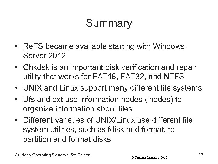 Summary • Re. FS became available starting with Windows Server 2012 • Chkdsk is