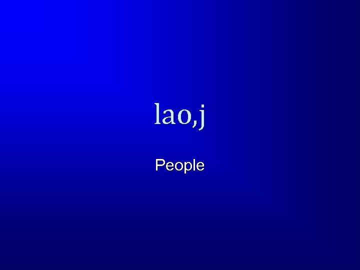 lao, j People