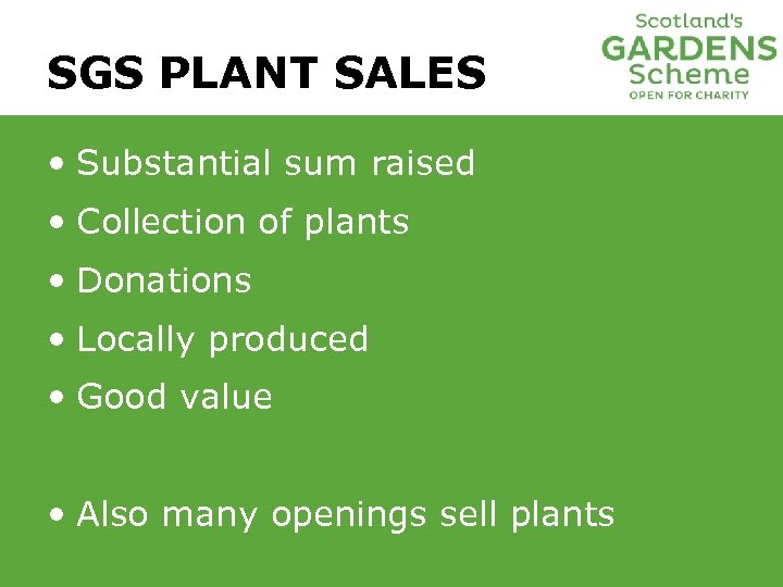 SGS PLANT SALES • Substantial sum raised • Collection of plants • Donations •
