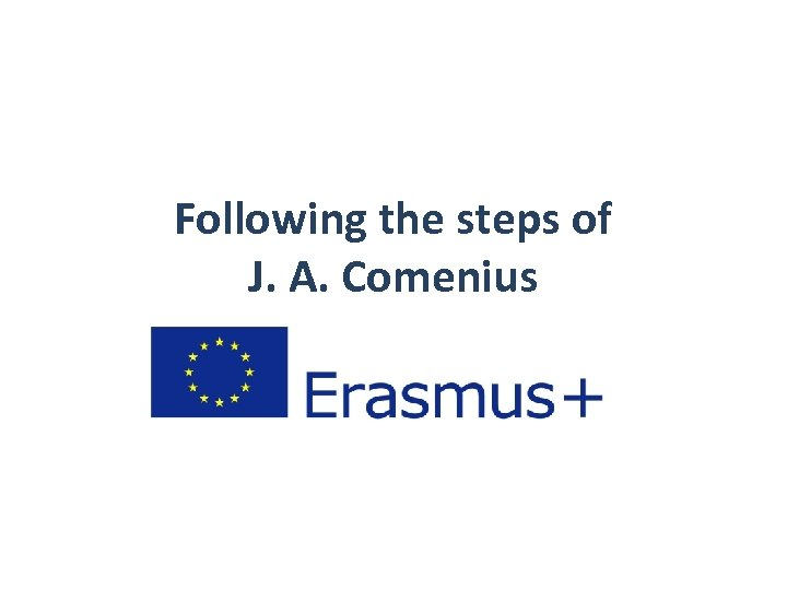 Following the steps of J. A. Comenius