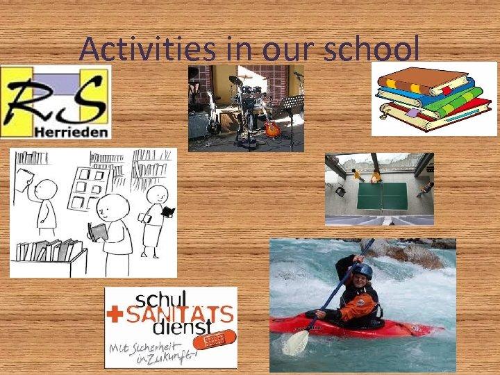 Activities in our school