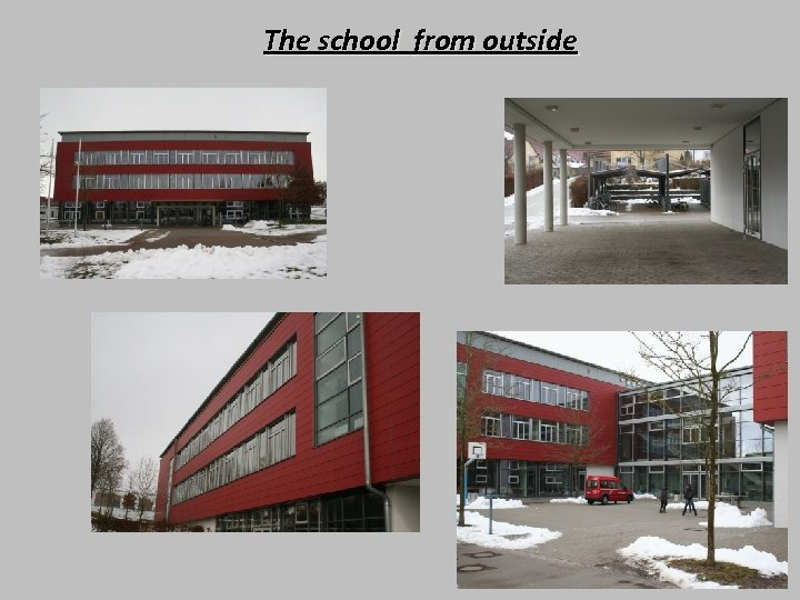 The school from outside