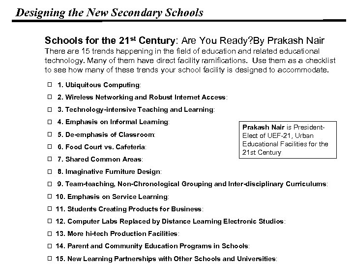 Designing the New Secondary Schools for the 21 st Century: Are You Ready? By