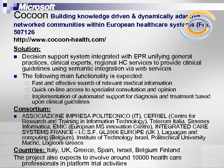 Cocoon Building knowledge driven & dynamically adaptive networked communities within European healthcare systems (FP
