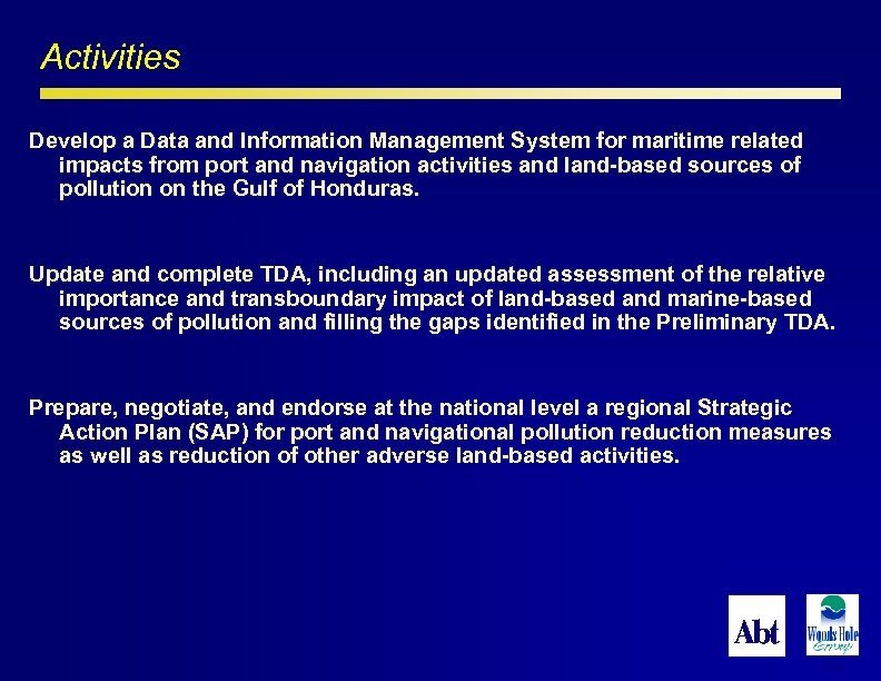 Activities Develop a Data and Information Management System for maritime related impacts from port