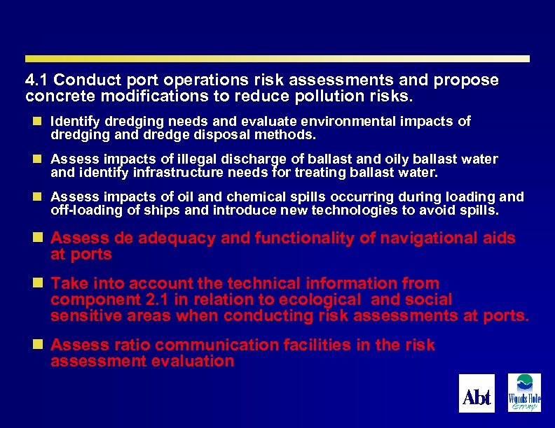 4. 1 Conduct port operations risk assessments and propose concrete modifications to reduce pollution