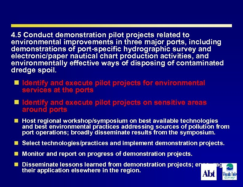 4. 5 Conduct demonstration pilot projects related to environmental improvements in three major ports,