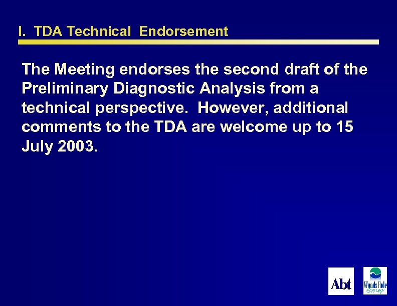 I. TDA Technical Endorsement The Meeting endorses the second draft of the Preliminary Diagnostic