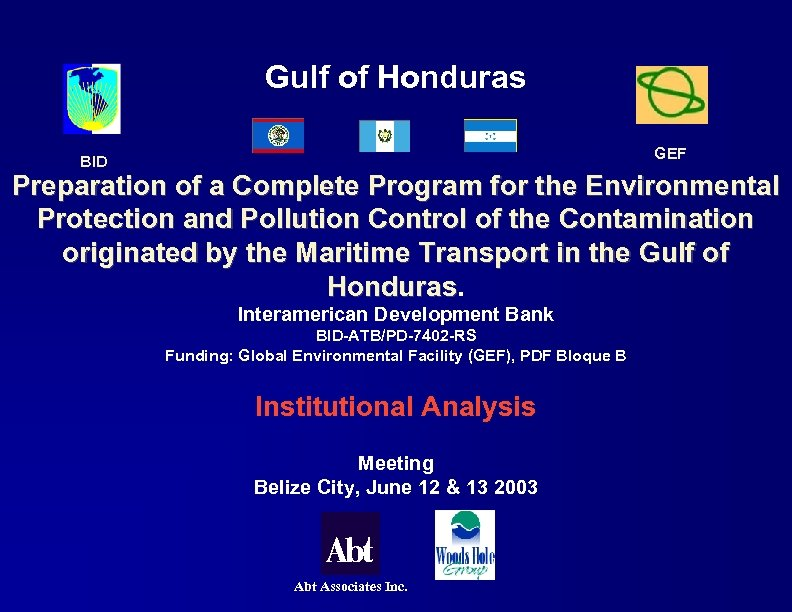 Gulf of Honduras GEF BID Preparation of a Complete Program for the Environmental Protection