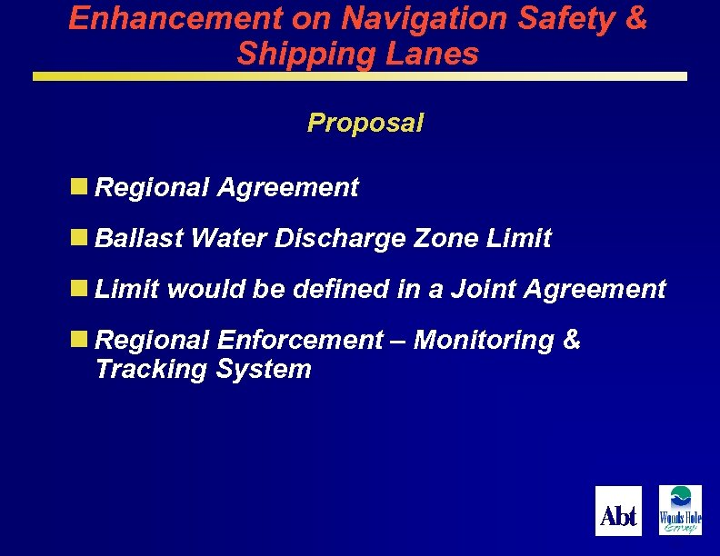 Enhancement on Navigation Safety & Shipping Lanes Proposal n Regional Agreement n Ballast Water