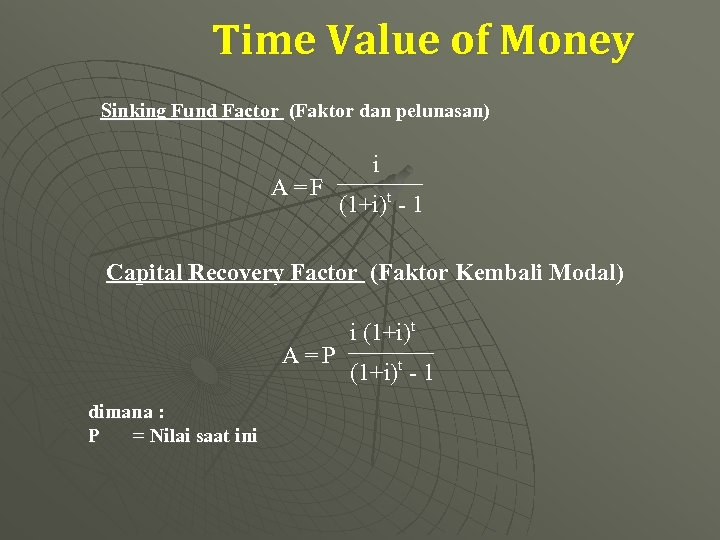 """time value money 7 189 chapter 7 the time value of money """"a bird in the hand is worth more than two in the bush"""" that old ap horism, when translated into the language of finance, becomes """"a dollar today is worth more than a dollar."""