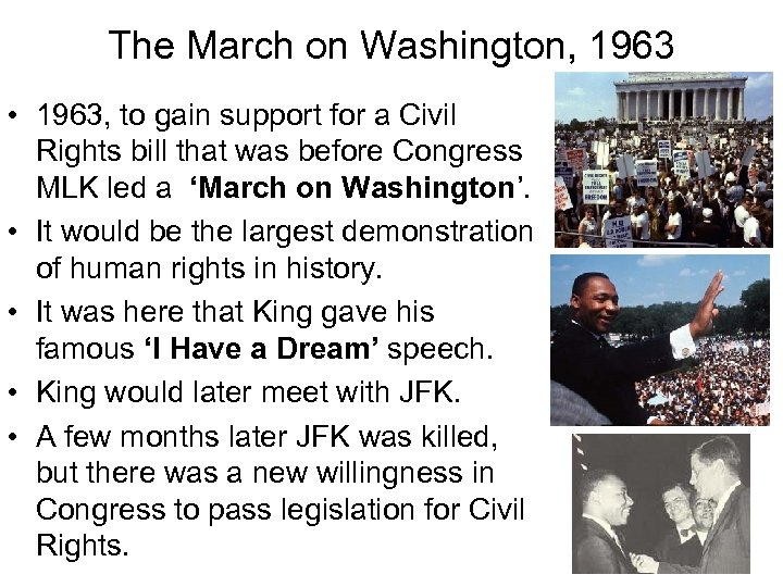 The March on Washington, 1963 • 1963, to gain support for a Civil Rights
