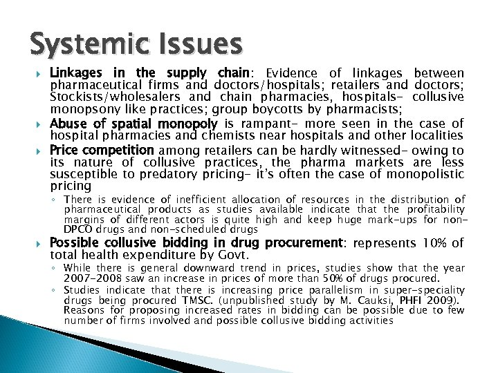 Systemic Issues Linkages in the supply chain: Evidence of linkages between pharmaceutical firms and