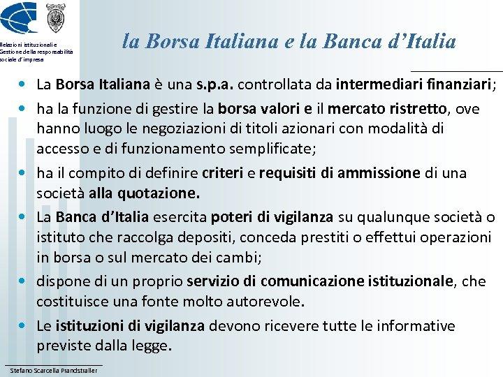 Relazioni istituzionali e Gestione della responsabilità sociale d'impresa la Borsa Italiana e la Banca