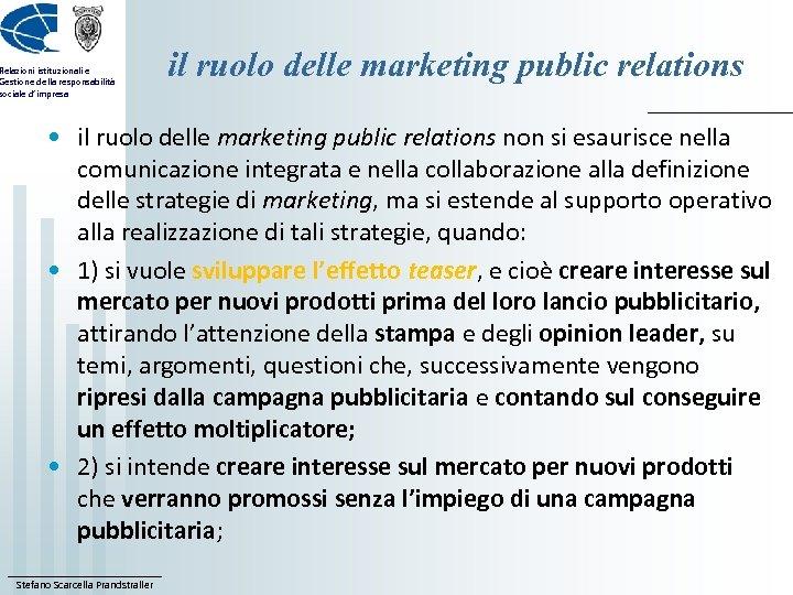 Relazioni istituzionali e Gestione della responsabilità sociale d'impresa il ruolo delle marketing public relations