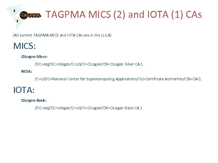 TAGPMA MICS (2) and IOTA (1) CAs (All current TAGPMA MICS and IOTA CAs