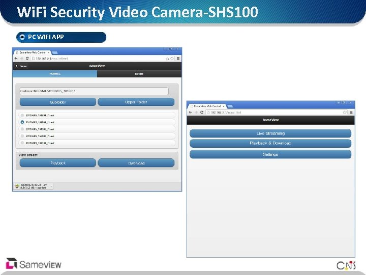 Wi. Fi Security Video Camera-SHS 100 PC Wi. Fi APP